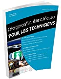 Le diagnostic électrique pour les techniciens