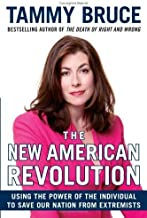 The New American Revolution: How You Can Fight the Tyranny of the Left's Cultural and Moral Decay