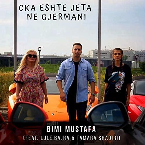Bimi Mustafa feat. Lule Bajra & Tamara Shaqiri
