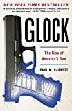 Glock: The Rise of America