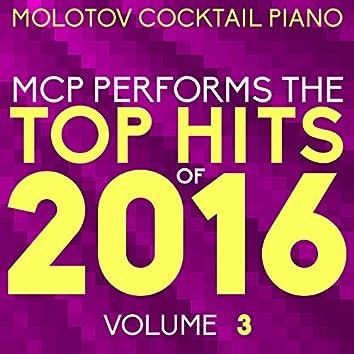 MCP Top Hits of 2016, Vol. 3
