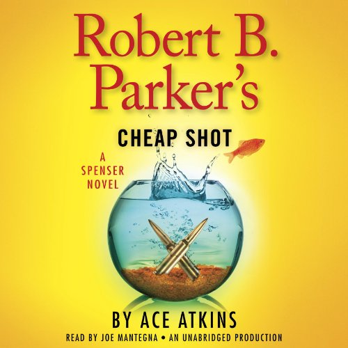 Robert B. Parker's Cheap Shot audiobook cover art