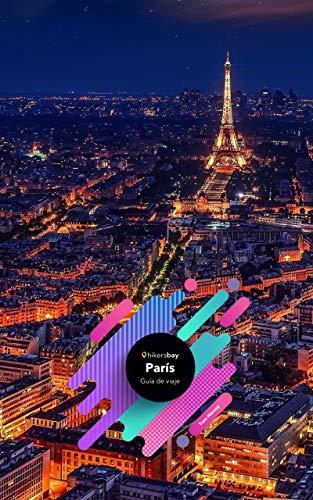 Guía de viaje París: Mapas, guía de viajes y viajes.