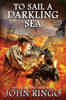 To Sail a Darkling Sea (Black Tide Rising Book 2) by [John Ringo]