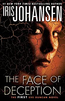Paperback The Face of Deception : The First Eve Duncan Novel Book