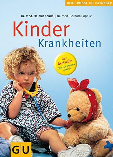 Kinderkrankheiten (GU Große Ratgeber Kinder)