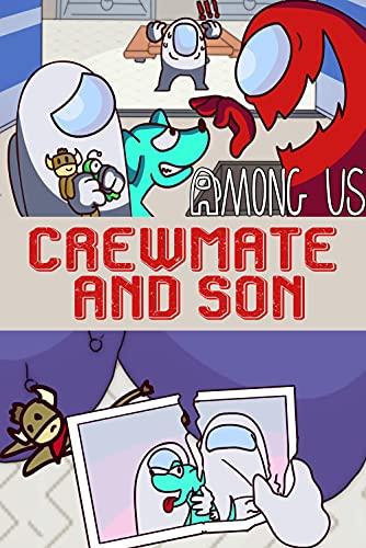 Crewmate & Son: Among Us Comics (English Edition)