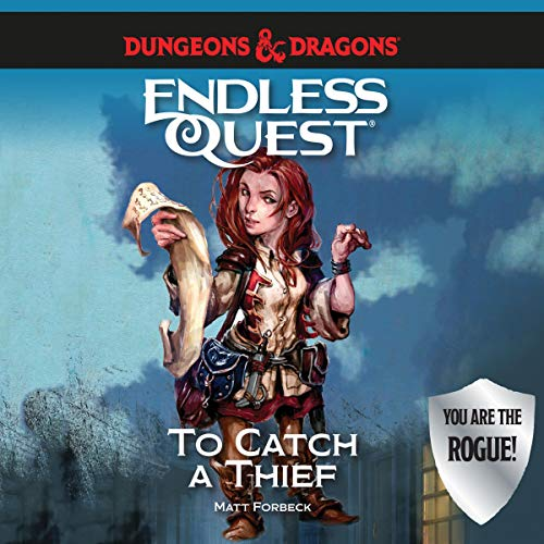Dungeons & Dragons: To Catch a Thief Audiobook By Matt Forbeck cover art