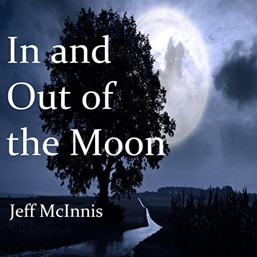 In and Out of the Moon audiobook cover art