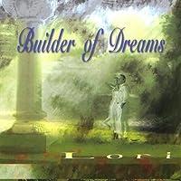 Builder of Dreams
