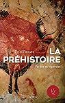 La préhistoire, vérités et légendes par Pincas