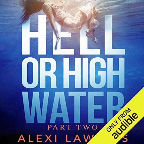 Hell or High Water audiobook cover art