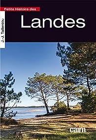 Petite histoire des Landes par Jean-Jacques Taillentou