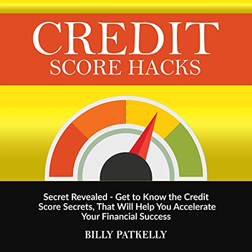 Credit Score Hacks Audiobook By Billy Patkelly cover art
