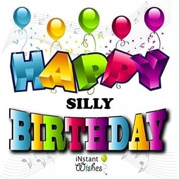 Happy Birthday (Silly) Vol. 13