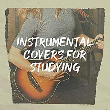 Instrumental Covers for Studying