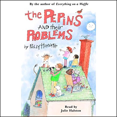 The Pepins and their Problems  audiobook cover art