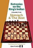 Kotronias On The King's Indian: Saemisch & The Rest (volume 5)-Kotronias, Vassilios