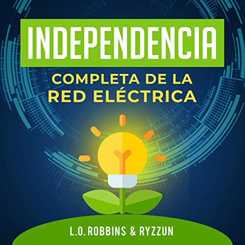 Independencia Completa de la Red Eléctrica [Complete Independence of the Electric Network] cover art