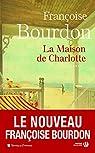 La Maison de Charlotte par Bourdon