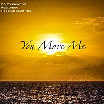 You Move Me (feat. Rebekah Martinez)