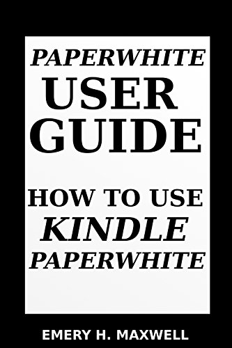 Paper-white User Guide: How to Use Paper-white