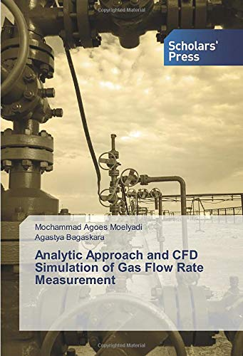 Analytic Approach and CFD Simulation of Gas Flow Rate Measurement