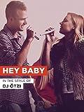 Hey Baby im Stil von 'DJ Ötzi'