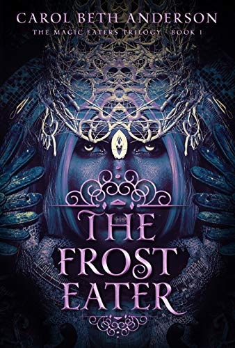 The Frost Eater by Carol Beth Anderson ebook deal