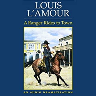 A Ranger Rides to Town (Dramatized) cover art