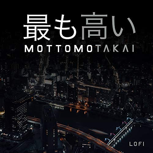 MOTTOMO TAKAI