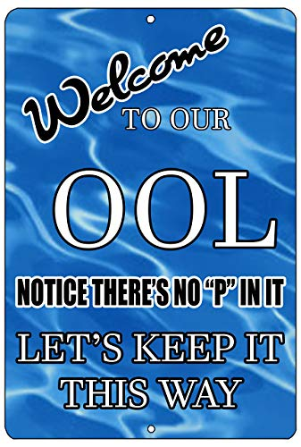 BIT SITNG Swimming Pool In Out No Pee In Pool OOL Swim Vintage Metall Blechschild Wanddekoration Poster Living prompt Plaque New Aluminium Schild 20,3 x 30,5 cm