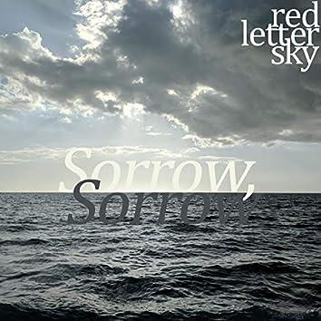 Sorrow, Sorrow
