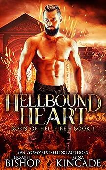 Hellbound Heart (Born of Hellfire Book 1) by [Erzabet Bishop, Gina Kincade]