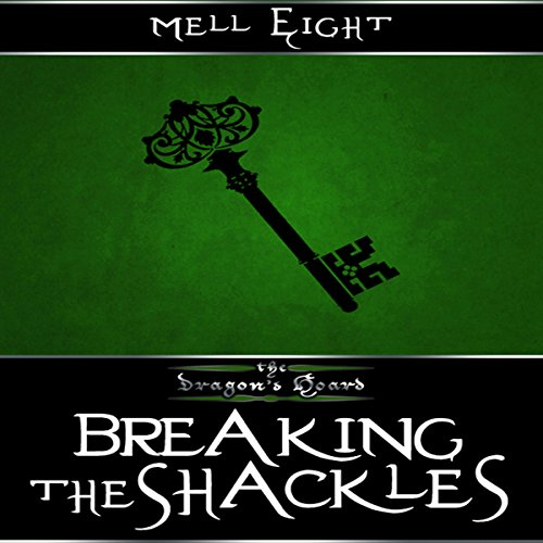 Breaking the Shackles audiobook cover art