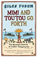 Mimi and Toutou Go Forth: The Bizarre Battle Of Lake Tanganyika