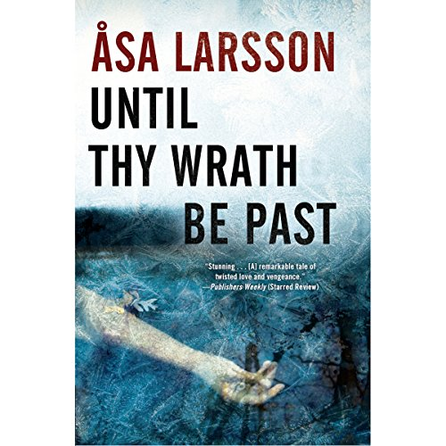 Until Thy Wrath Be Past audiobook cover art