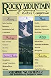 Rocky Mountain: A Visitor's Companion (National Park Visitor's Companions)