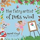 The Fairy Artist Of Pett Woods (Magical Petts Wood Series)