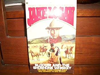 Slocum and the Shoshone Whiskey - Book #193 of the Slocum