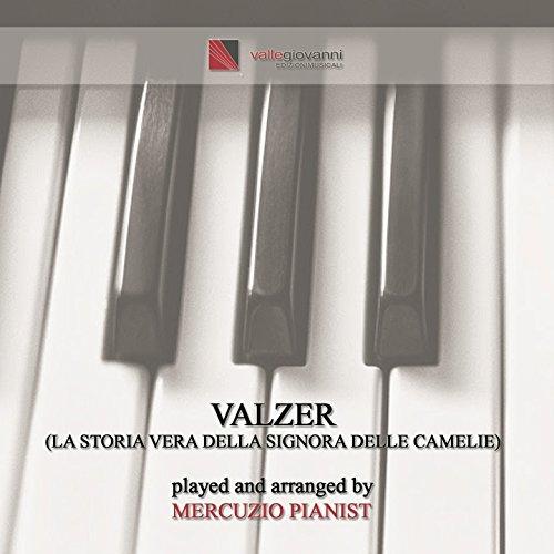 """Valzer (Theme from """"La storia vera della signora delle camelie"""")"""