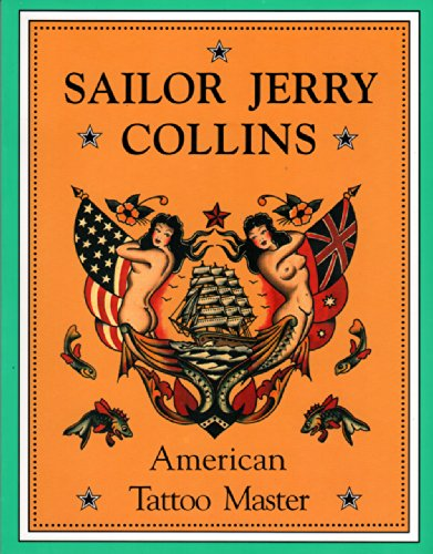 Sailor Jerry Collins : American Tattoo Master