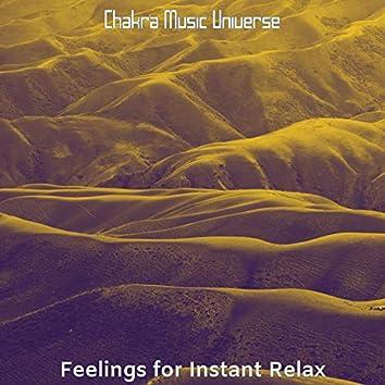 Feelings for Instant Relax