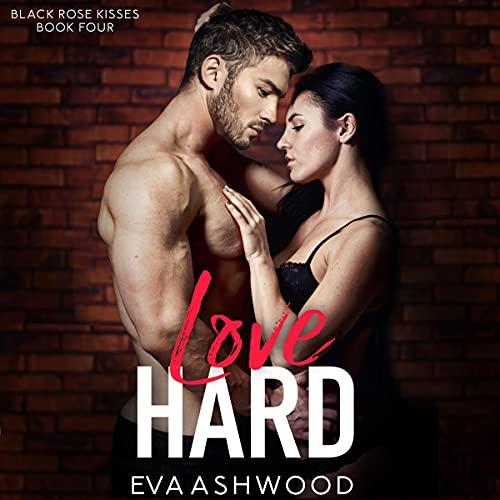 Love Hard Audiobook By Eva Ashwood cover art