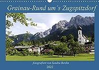 Grainau - Rund um´s Zugspitzdorf (Wandkalender 2022 DIN A3 quer): Sommerbilder rund um Grainau, Garmisch-Partenkirchen (Geburtstagskalender, 14 Seiten )