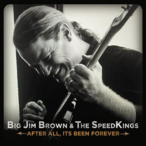 Big Jim Brown & The Speed Kings