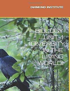 NCERT BIOLOGY UNIT-1 (DIVERSITY IN THE LIVING WORLD)