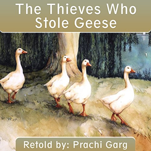 The Thieves Who Stole Geese audiobook cover art