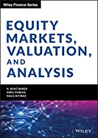 Equity Markets, Valuation, and Analysis (Wiley Finance)