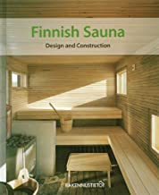Finnish Sauna: Design and Construction
